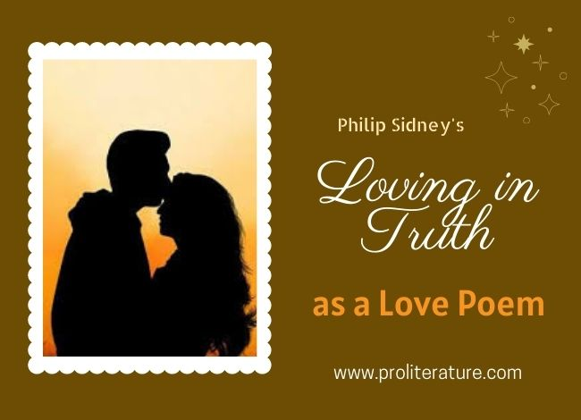 Philip Sidney's Loving in Truth as a Love Poem