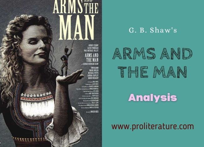 G. B. Shaw's Arms and the Man Analysis