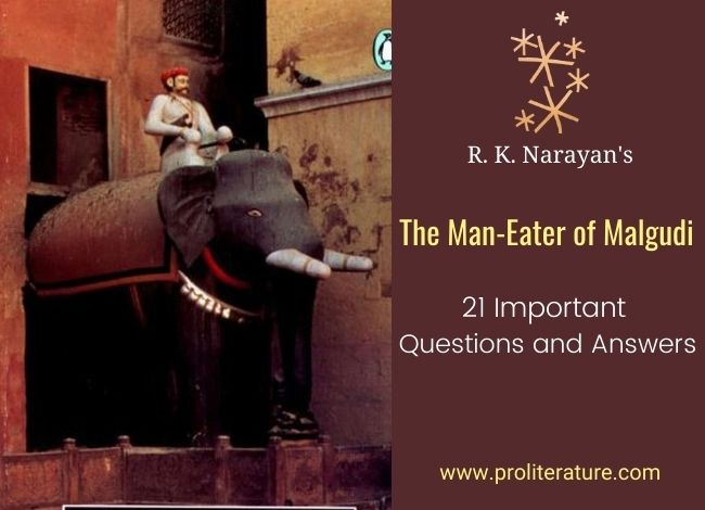 Narayan's The Man-Eater of Malgudi Questions and Answers