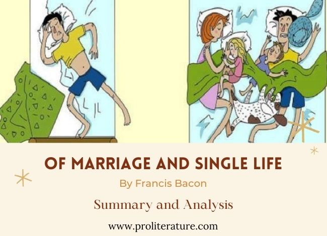 Of Marriage and Single Life by Francis Bacon