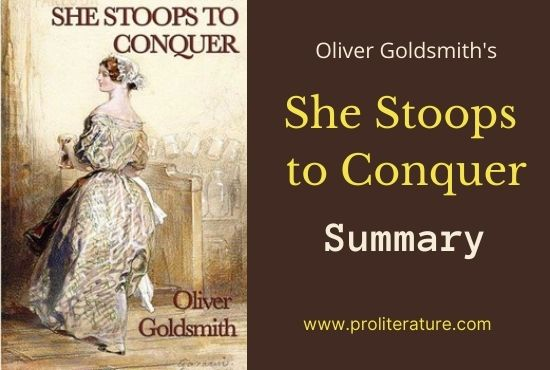 She Stoops to Conquer   Complete Summary